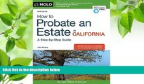 DOWNLOAD [PDF] How to Probate an Estate in California Julia Nissley For Kindle
