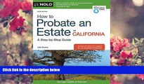 FREE [DOWNLOAD] How to Probate an Estate in California Julia Nissley For Ipad