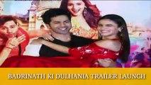 Badrinath Ki Dulhania Trailer Launch | Alia Bhatt, Varun Dhawan, Karan Johar