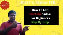 How To Edit YouTube Videos For Beginners - EASY Way To Edit Your Videos On Your YouTube Channel