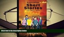 Best PDF  Australian short stories for boys (  girls) [Download] Online