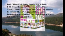 Download Hope Falls Series Bundle: Vol. 1, Books 1-4.5 (Sweet Reunion, Sweet Harmonies, Sweet Victory, Home Sweet Home,