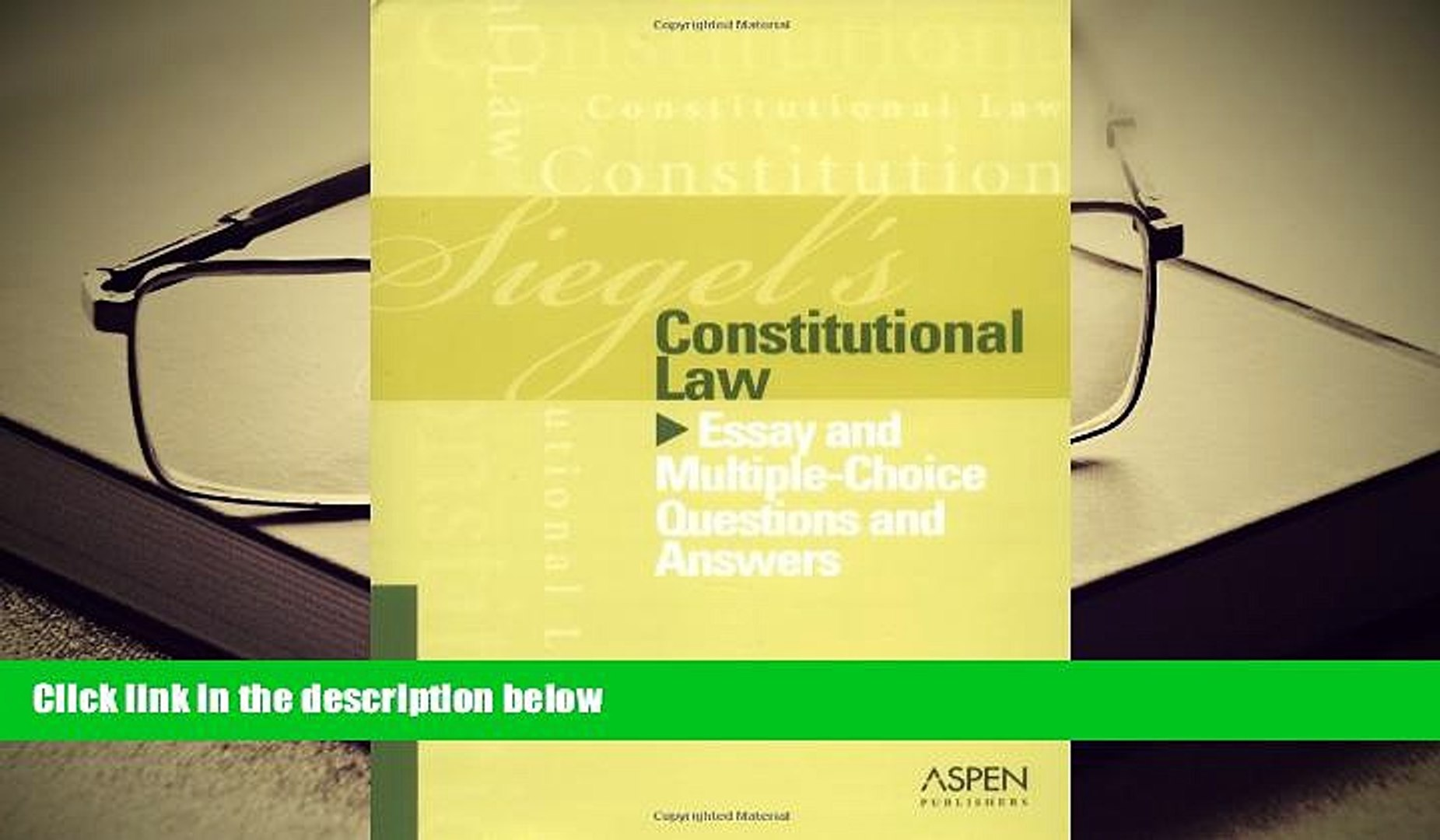 BEST PDF Constitutional Law: Essay and Multiple-choice Questions and  Answers (Siegel s)