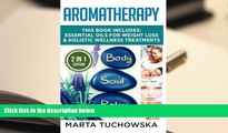 READ book Aromatherapy: Essential Oils for Weight Loss   Holistic Wellness Treatments (Essential