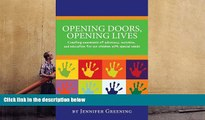 Read Online Opening Doors, Opening Lives: Creating awareness of advocacy, inclusion, and education
