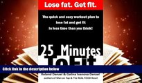 PDF  25 Minutes to Fit - The Quick   Easy Workout Plan for losing fat and getting fit in less time