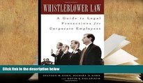 PDF [DOWNLOAD] Whistleblower Law: A Guide to Legal Protections for Corporate Employees TRIAL EBOOK