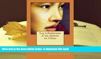BEST PDF  Les tribulations d un chinois en Chine (French Edition) READ ONLINE