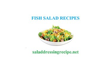 Fish salad recipes and ingredients