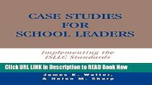 [Download](PDF) Case Studies for School Leaders: Implementing the ISLLC Standards Kindle Download
