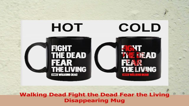 Walking Dead Fight the Dead Fear the Living Disappearing Mug 627c8829