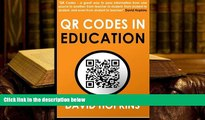 PDF [Download] QR Codes in Education: QR Codes ... A great way to pass information from on source