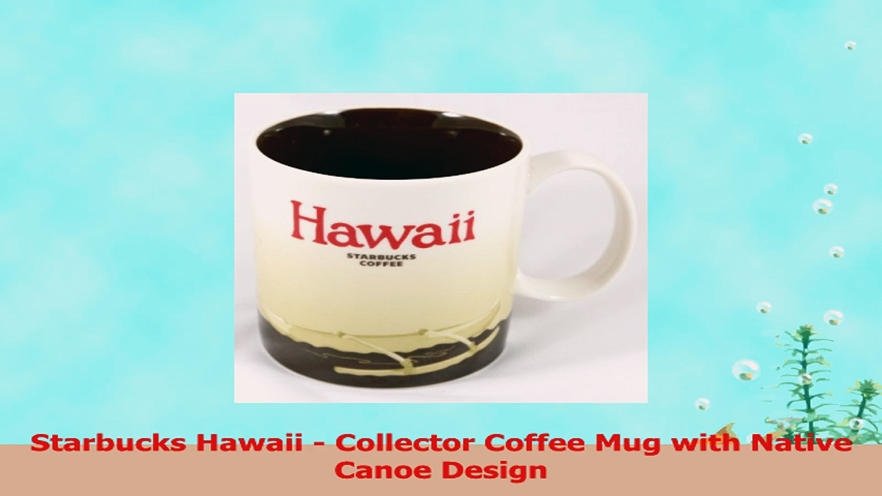 Starbucks Hawaii  Collector Coffee Mug with Native Canoe Design 1a49229d