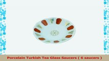 Porcelain Turkish Tea Glass Saucers  6 saucers  30fb7296