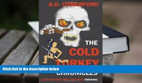Audiobook  The Cold Turkey Chronicles: Quit Quitting and Just Quit Smoking For Kindle
