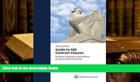 BEST PDF  Guide to FAR Contract Clauses: Detailed Compliance Information for Government Contracts,