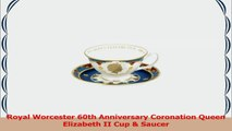 Royal Worcester 60th Anniversary Coronation Queen Elizabeth II Cup  Saucer 65bd8fa0