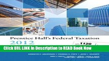 Get the Book Prentice Hall s Federal Taxation 2012 Corporations, Partnerships, Estates   Trusts