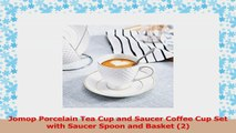 Jomop Porcelain Tea Cup and Saucer Coffee Cup Set with Saucer Spoon and Basket 2 5b0b6170