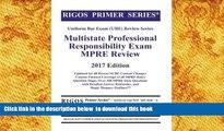 PDF  Rigos Primer Series Uniform Bar Exam (UBE) Review Multistate Professional Responsibility Exam