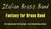 Italian Brass Band Ft. M° Filippo Cangiamila - Fantasy for Brass Band