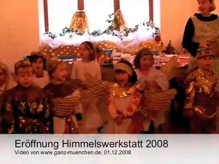 Eröffnung Himmelswerkstatt Münchner Christkindlmarkt 2008 (Archiv)