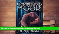 PDF [DOWNLOAD] Conspirators of Gor (Gorean Saga) [DOWNLOAD] ONLINE
