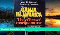 BEST PDF  Ganja in Jamaica: A Medical Anthropological Study of Chronic Marihuana Use (New Babylon,