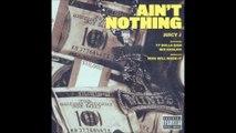 Juicy J - Aint Nothing feat. Ty Dolla Sign & Wiz Khalifa