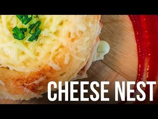 Cheese Nest | Latest Food Recipes 2017