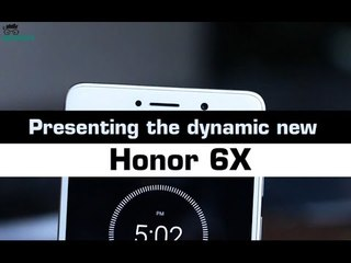 Huawei Honor 6X Specifications Impressions!