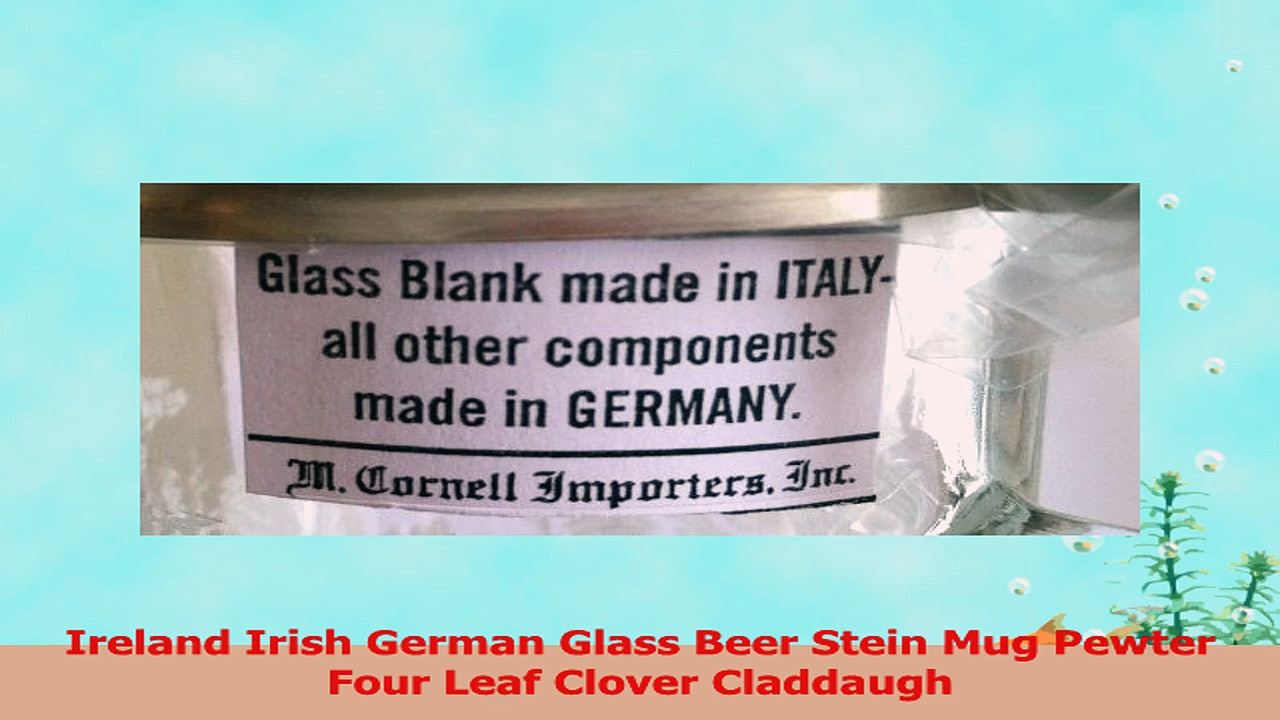Ireland Irish German Glass Beer Stein Mug Pewter Four Leaf Clover Claddaugh 8e54ad13