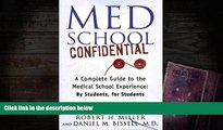 PDF  Med School Confidential: A Complete Guide to the Medical School Experience: By Students, for