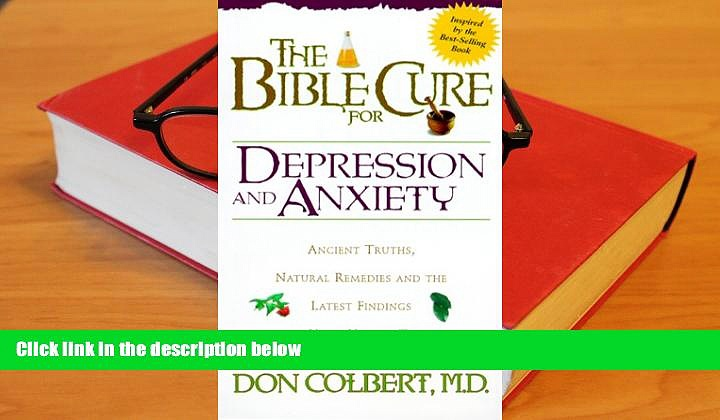 READ book Bible Cure For Depression/Anxiety (New Bible Cure (Siloam)) Don Colbert MD Full Book