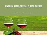 Kingdom Ridge Capital's Nick Caputo: The Tuscan Wine