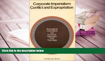BEST PDF  Corporate Imperialism: Conflict and Expropriation FOR IPAD