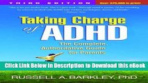 ( DOWNLOAD ) Taking Charge of ADHD, Third Edition: The Complete, Authoritative Guide for Parents