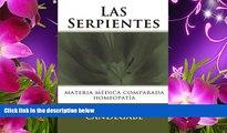 READ book Las Serpientes: Materia Médica Comparada (Spanish Edition) Dr. Eugenio F Candegabe Pre