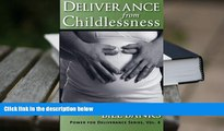 PDF [DOWNLOAD] Deliverance from Childlessness (Power for Deliverance) TRIAL EBOOK