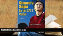 Read Online Simon s Saga for the New SAT Verbal For Kindle