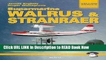 Get the Book Supermarine Walrus   Stranraer (Yellow Series) Read Online