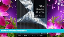 Read Online  Fifty Shades of Grey: Book One of the Fifty Shades Trilogy (Fifty Shades of Grey