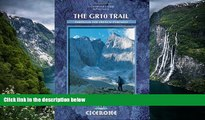 PDF [Free] Download  The GR10 Trail: Through the French Pyrenees (Cicerone Mountain Walking S)