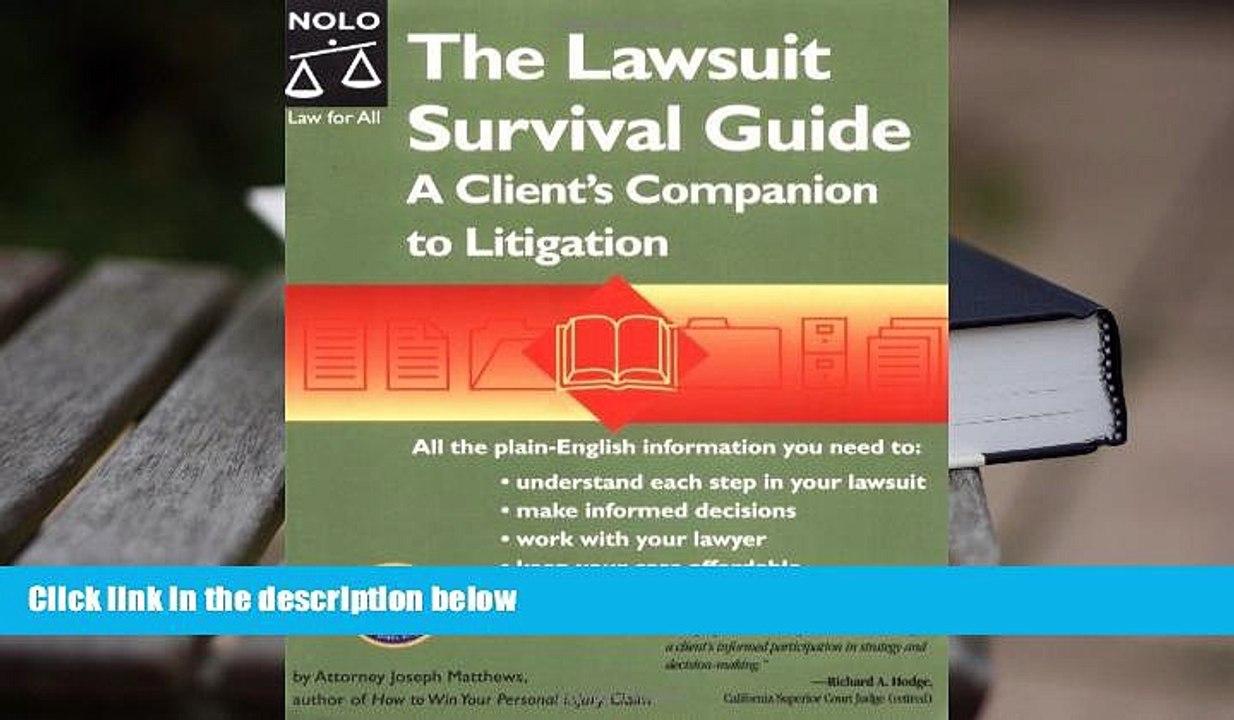 The Lawsuit Survival Guide: A Clients Companion to Litigation