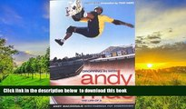 PDF [FREE] DOWNLOAD  Dropping in with Andy Mac : The Life of a Pro Skateboarder [DOWNLOAD] ONLINE