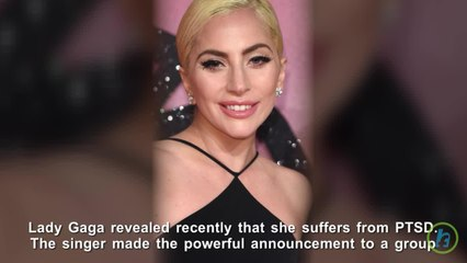 Lady Gaga Suffers From Post Traumatic Stress Disorder (PTSD)