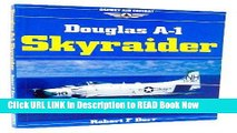 [Download](PDF) Douglas A-1 Skyraider (Osprey Air Combat) Free Online