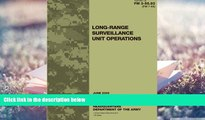 Download [PDF]  Field Manual FM 3-55.93 (FM 7-93) Long-Range Surveillance Unit Operations June
