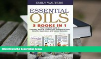 READ book Essential Oils: Your Complete Guide to Lavender, Myrrh, and Frankincense Essential Oil
