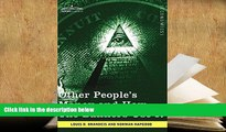 PDF [FREE] DOWNLOAD  Other People s Money and How the Bankers Use It [DOWNLOAD] ONLINE